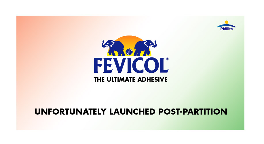 Fevicol Unfortunately Launched Post Partition Pidilite